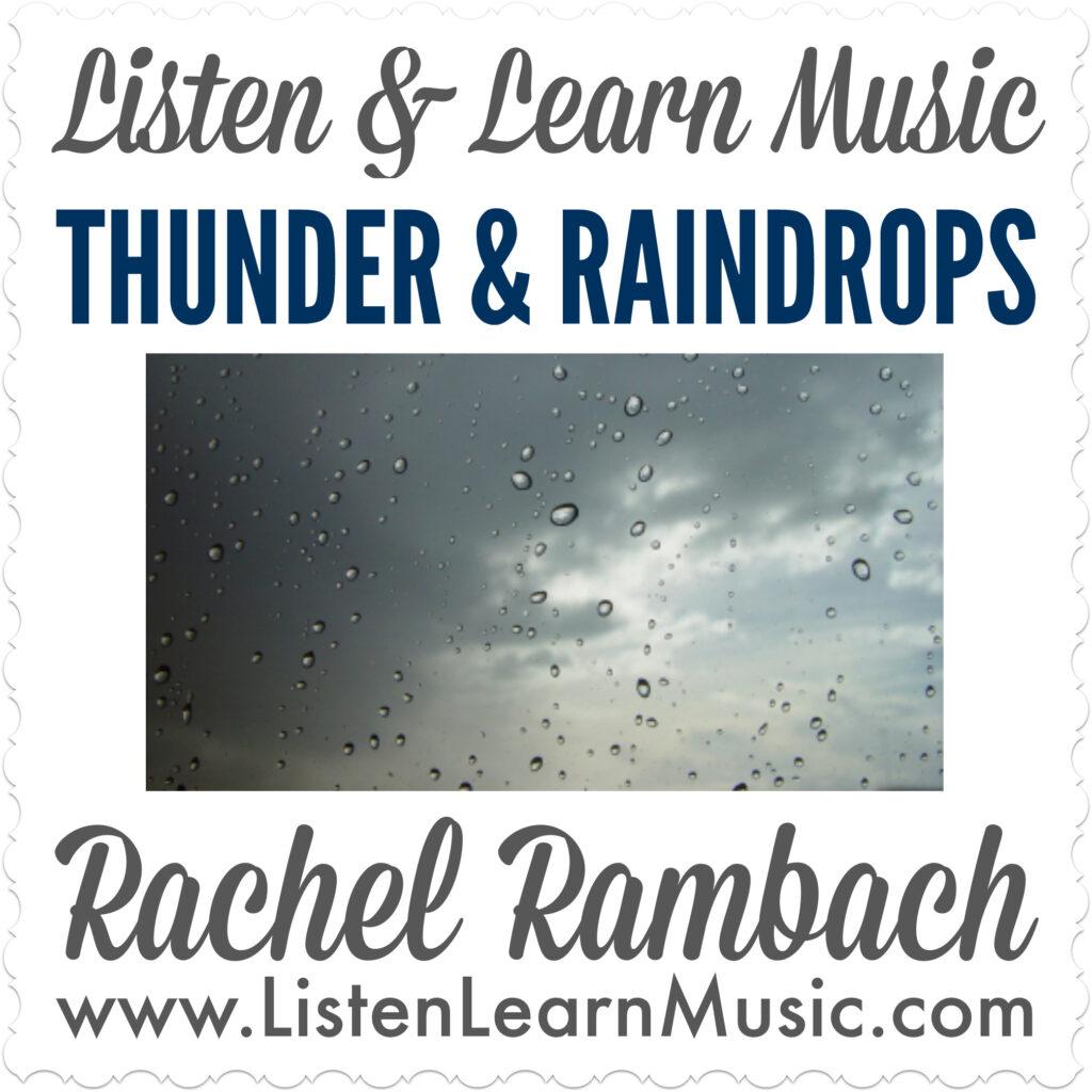 Thunder and Raindrops