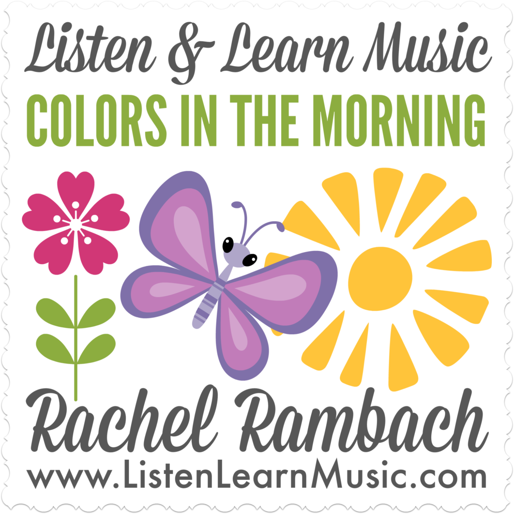 Colors in the Morning | Listen & Learn Music