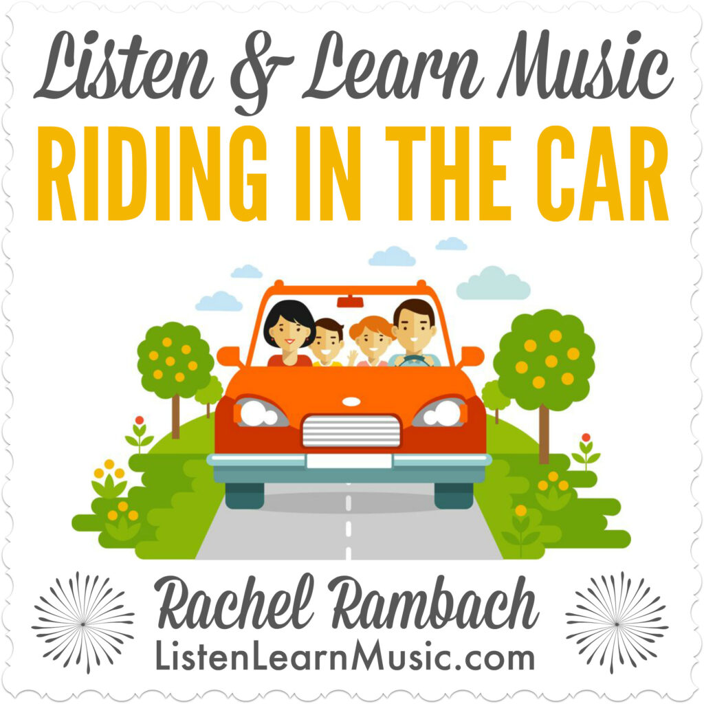 Riding in the Car | Listen & Learn Music