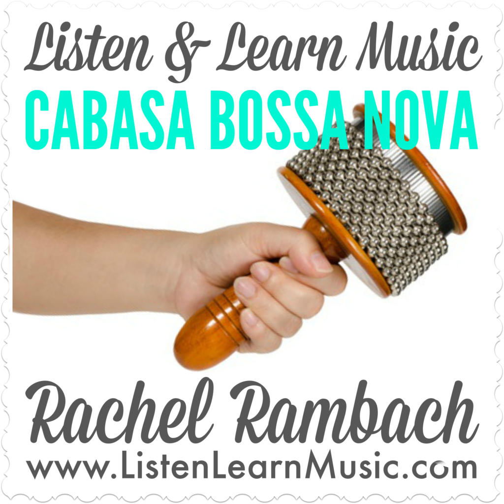 Cabasa Bossa Nova | Music Therapy | Listen & Learn Music