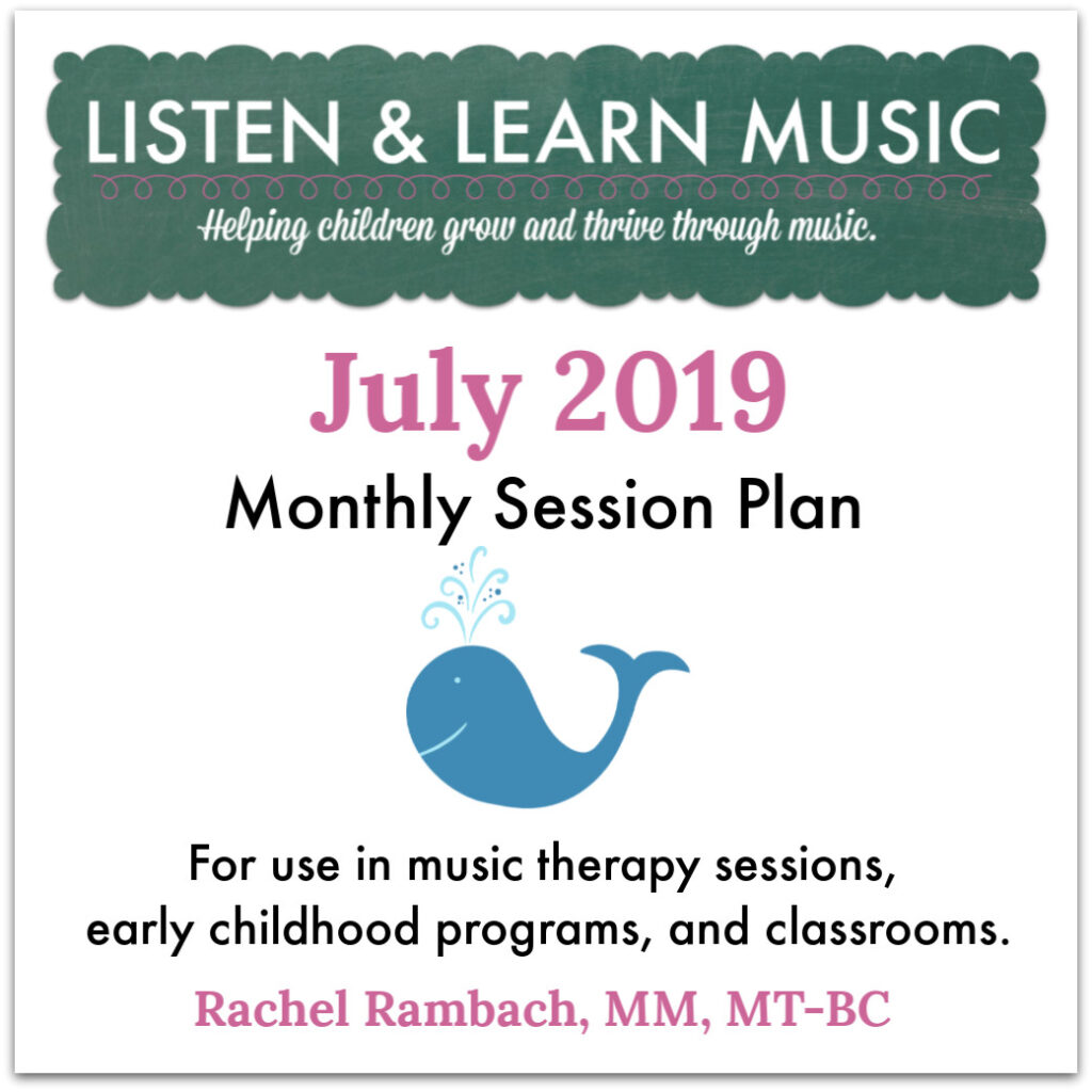 July Session Plan | Listen & Learn Music