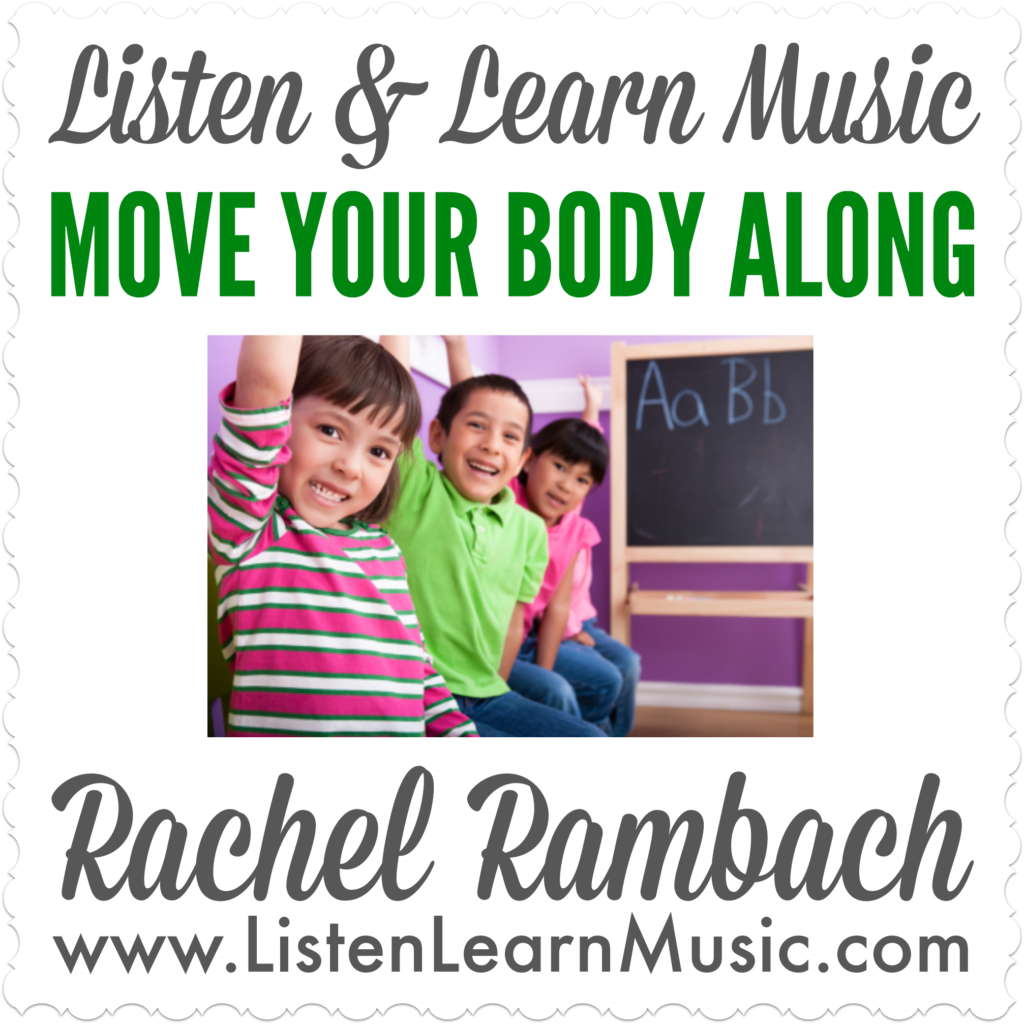 Move Your Body Along | Listen & Learn Music