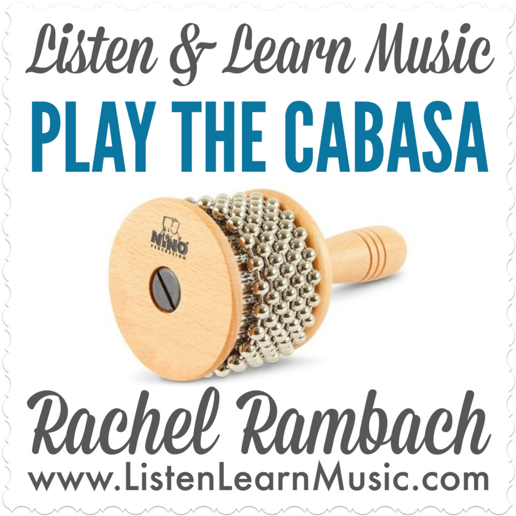 Play the Cabasa | Listen & Learn Music