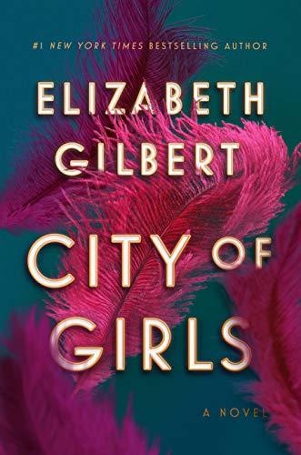 City of Girls | Elizabeth Gilbert