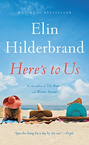 Elin Hilderbrand | Here's to Us