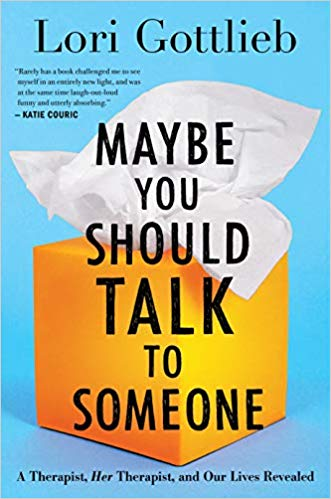 Maybe You Should Talk to Someone | Lori Gottlieb