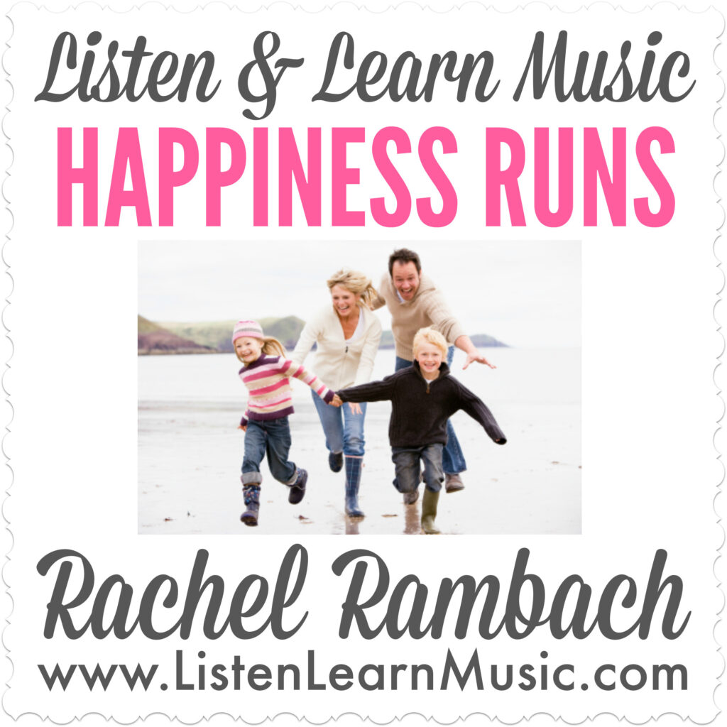 Happiness Runs | Listen & Learn Music
