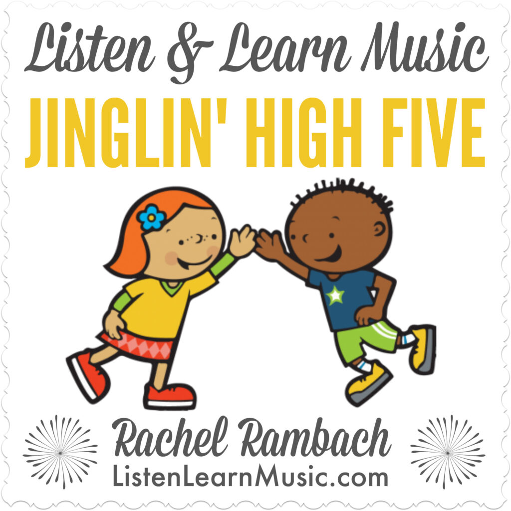 Jinglin' High Five | Counting Song for Children | Listen & Learn Music