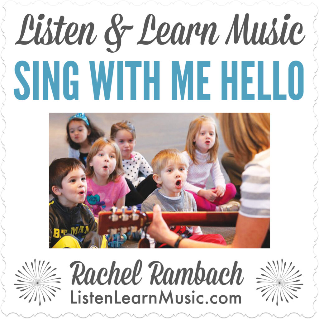 Sing With Me Hello | Greeting Song | Listen & Learn Music