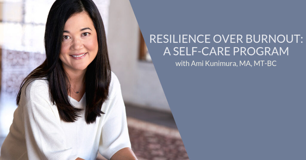 Resilience Over Burnout: A Self-Care Program