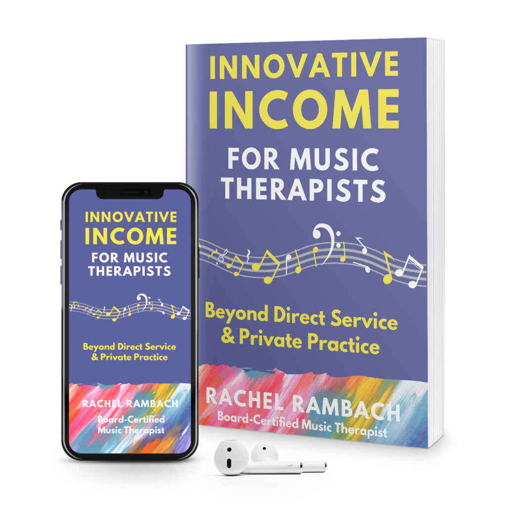 Innovative Income for Music Therapists