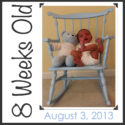 {Parker Weekly} Eight Weeks Old
