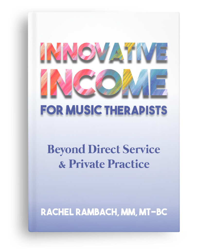 Innovative Income for Music Therapists | Rachel Rambach | Listen & Learn Music