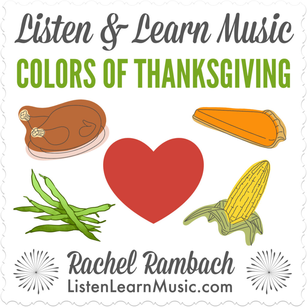 Colors of Thanksgiving | Listen & Learn Music