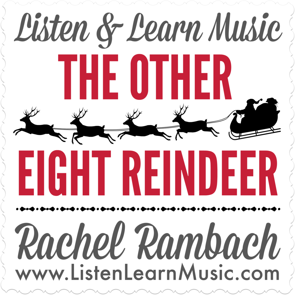The Other Eight Reindeer | Listen & Learn Music