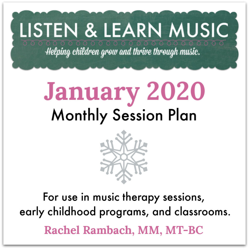 January 2020 Session Plan | Listen & Learn Music