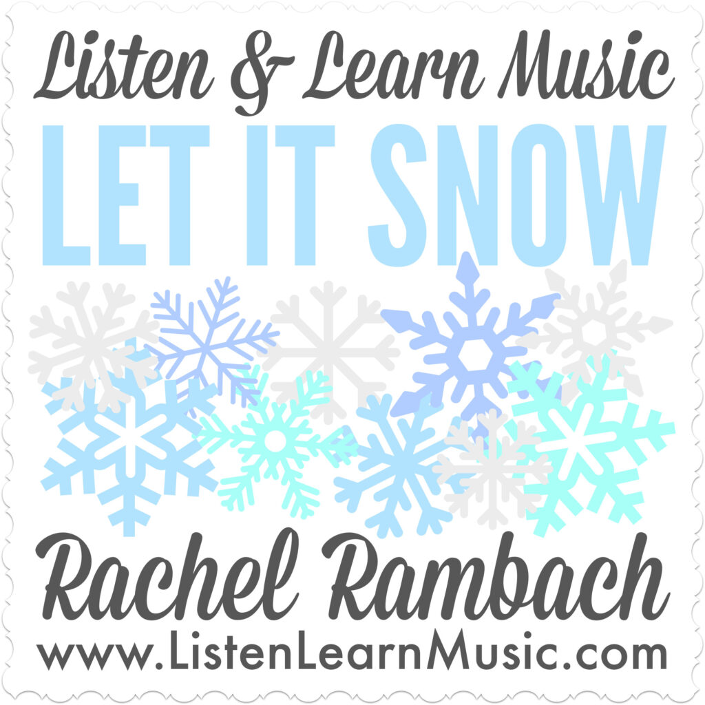 Let It Snow | Listen & Learn Music