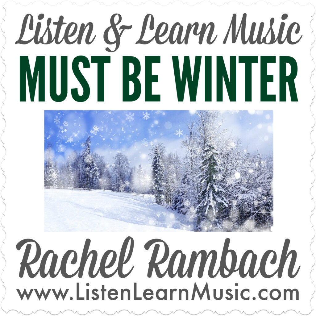 Must Be Winter | Listen & Learn Music