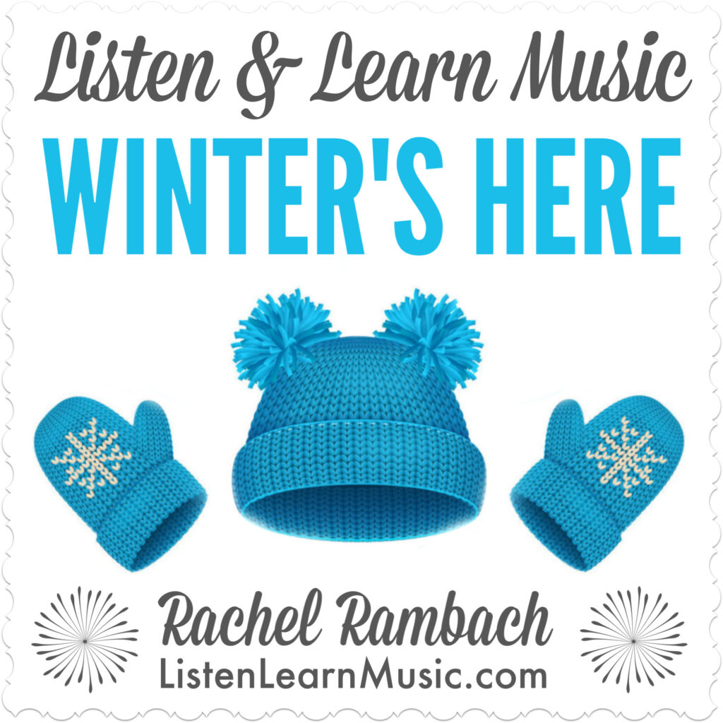 Winter's Here | Listen & Learn Music