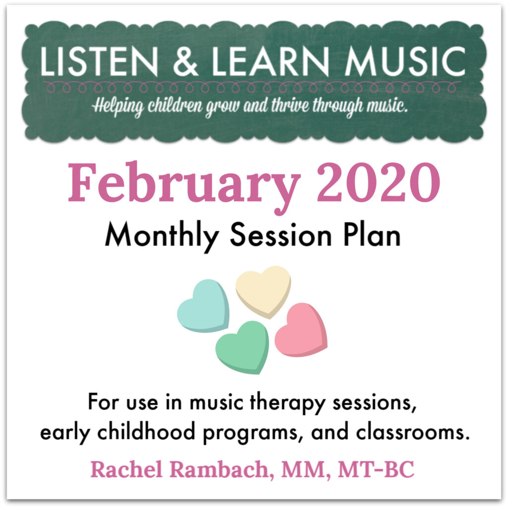 February 2020 Session Plan | Listen & Learn Music