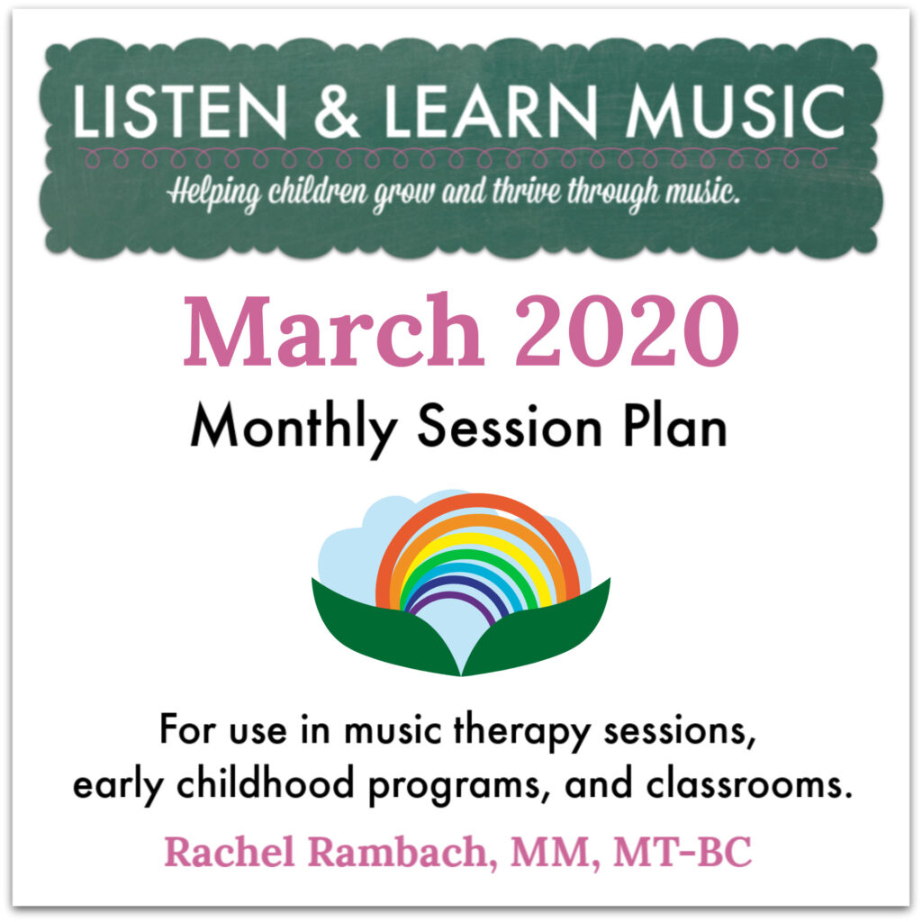 March Session Plan for Music Therapists and Educators | Listen & Learn Music