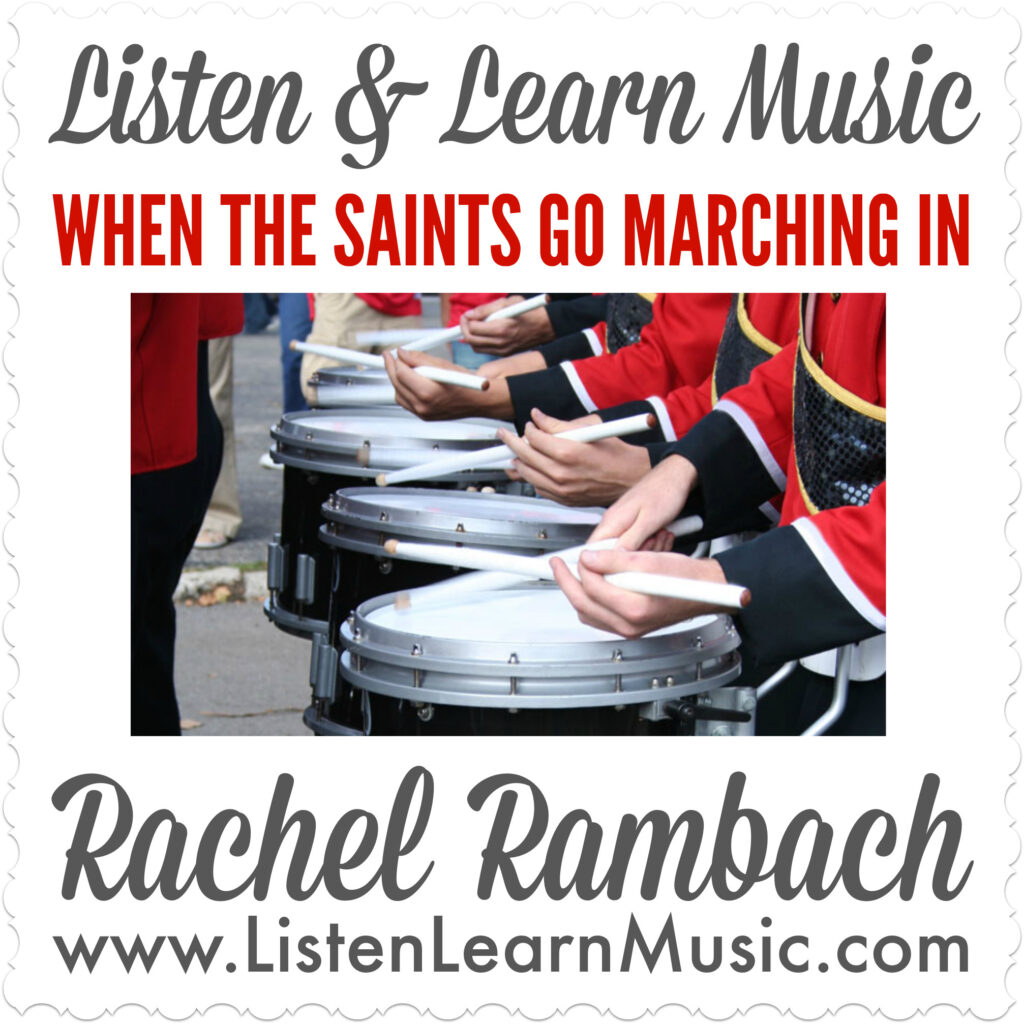 When the Saints Go Marching In | Listen & Learn Music