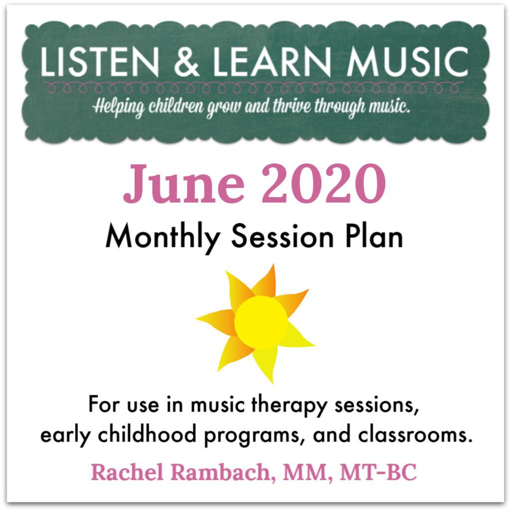 June 2020 Session Plan | Listen & Learn Music