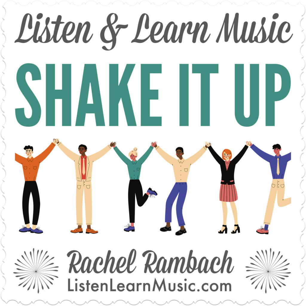 Shake It Up | Listen & Learn Music