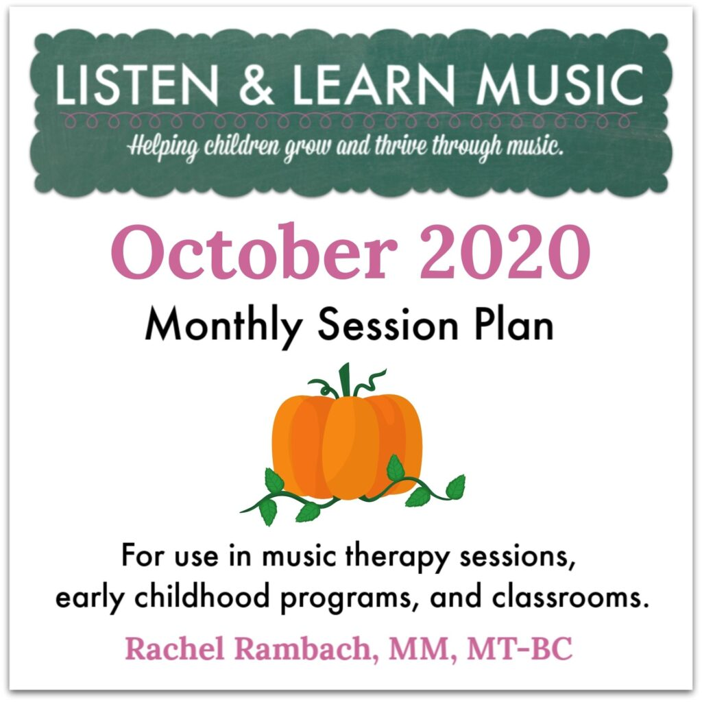 {October 2020} Session Plan | Listen & Learn Music