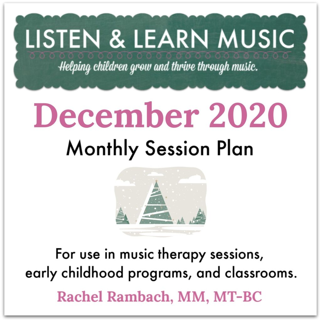 {December 2020} Session Plan | Listen & Learn Music