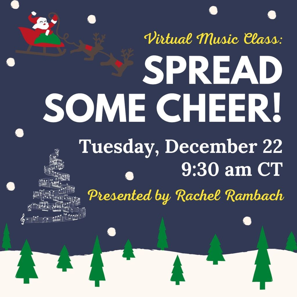 Virtual Music Class: Spread Some Cheer