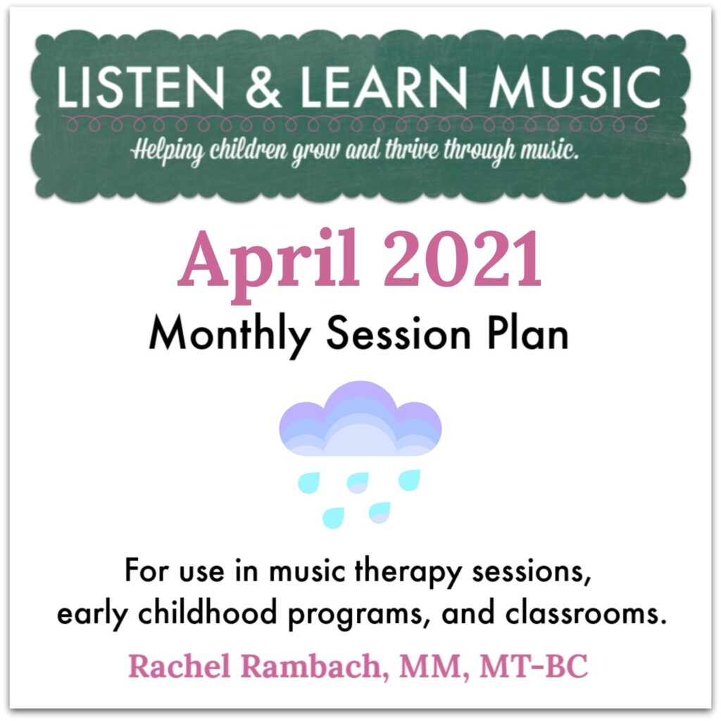 {April 2021} Session Plan | Listen & Learn Music