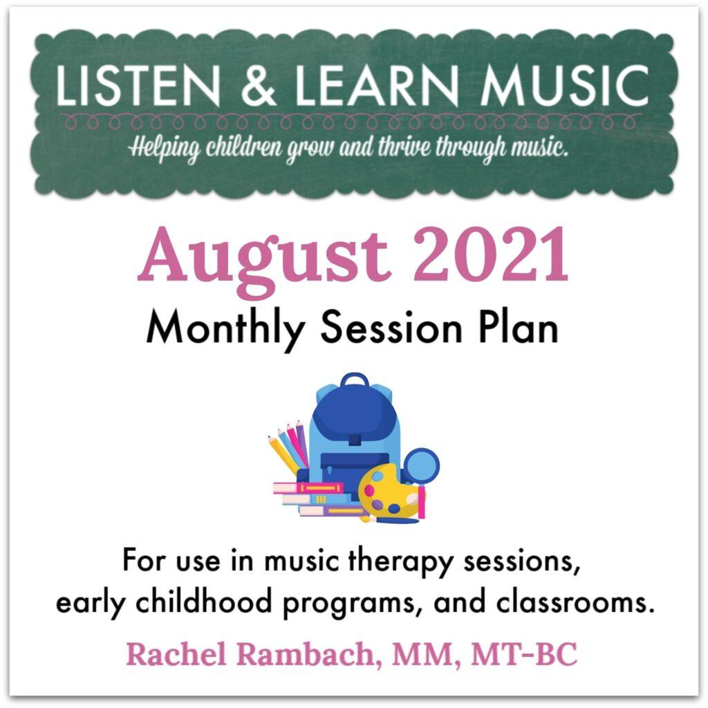 {August 2021} Session Plan | Listen & Learn Music