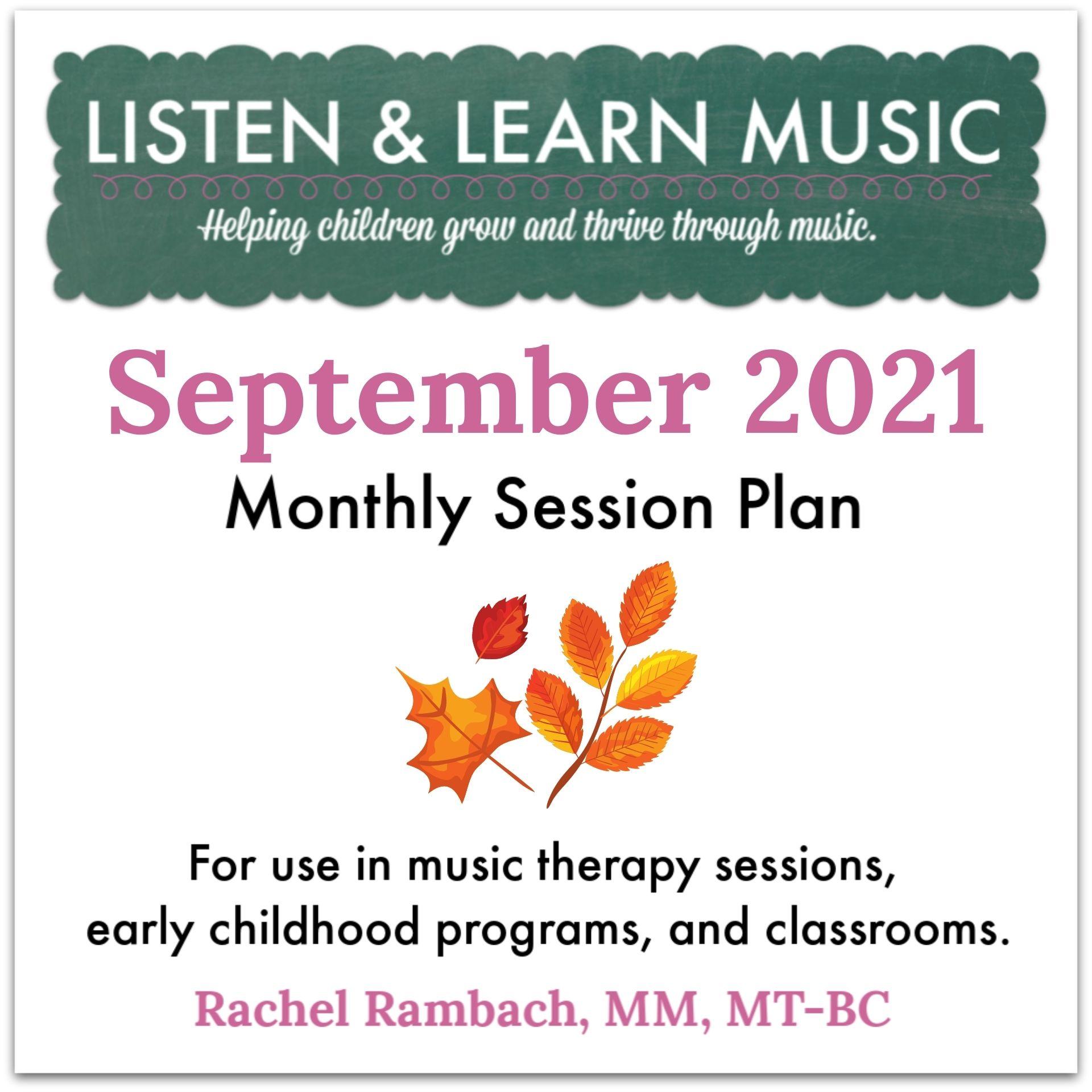 {September 2021} Session Plan | Listen & Learn Music