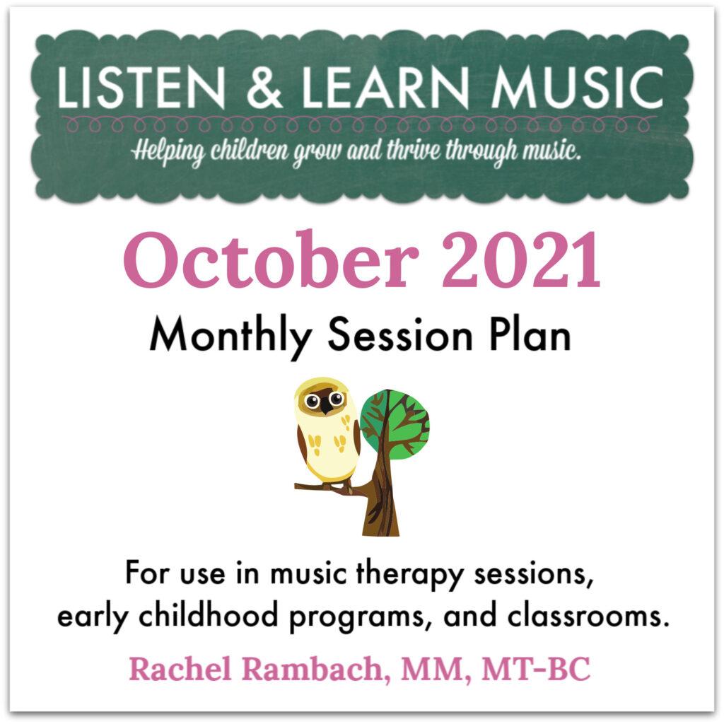 {October 2021} Session Plan | Listen & Learn Music