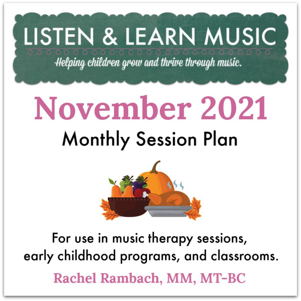 {November 2021} Session Plan | Listen & Learn Music